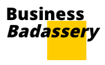 Business Badassery